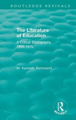 The Literature of Education by W.Kenneth Richmond