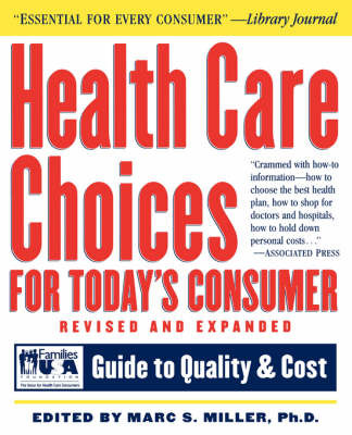 Health Care Choices for Today's Consumer: Guide to Quality and Cost by Families USA Foundation image