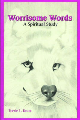 Worrisome Words: A Spiritual Study by Terrie L. Knox image
