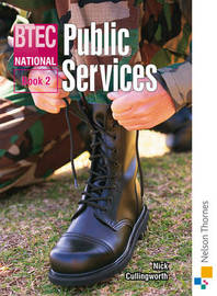 BTEC National Public Services: Bk. 2 by Nick Cullingworth image