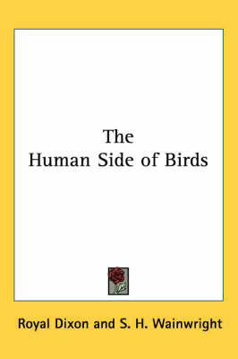 The Human Side of Birds by Royal Dixon image