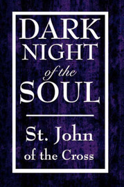 Dark Night of the Soul by John Of the Cross St John of the Cross image