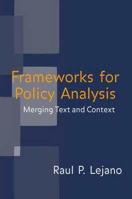 Frameworks for Policy Analysis by Raul P. Lejano