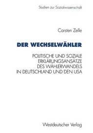 Der Wechselwahler by Carsten Zelle