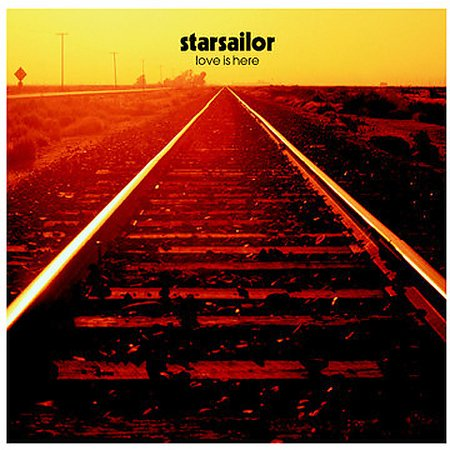 Love Is Here by Starsailor image
