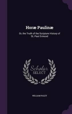 Horae Paulinae by William Paley