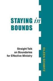 Staying in Bounds by Eileen Schmitz