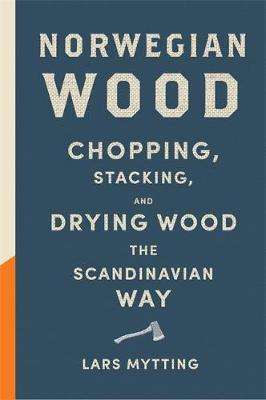 Norwegian Wood by Lars Mytting image