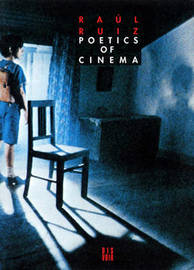 Poetics of Cinema by Raul Ruiz image