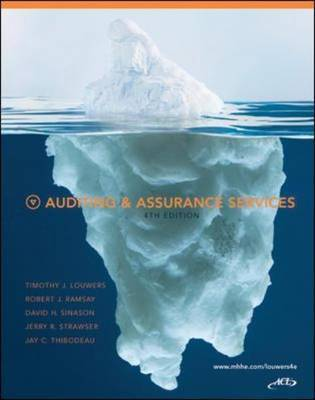Auditing and Assurance Services by Timothy J. Louwers