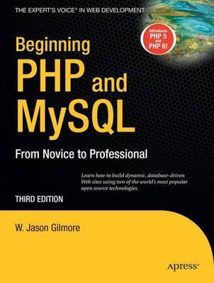 Beginning PHP and MySQL by W Jason Gilmore