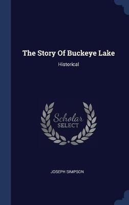 The Story of Buckeye Lake by Joseph Simpson image