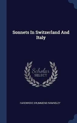 Sonnets in Switzerland and Italy by Hardwicke Drummond Rawnsley image