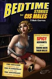 Bedtime Stories for Cis Males by T-Bob Corvus image