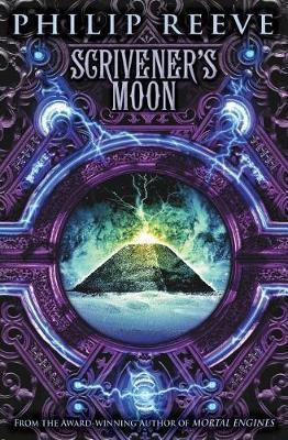 Scrivener's Moon (Fever Crumb, Book 3), Volume 3 by Philip Reeve