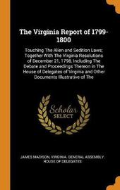 The Virginia Report of 1799-1800 by James Madison
