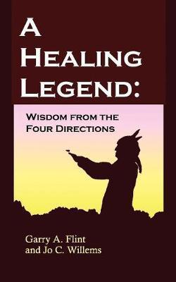 A Healing Legend by Jo, C. Willems