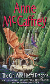 The Girl Who Heard Dragons by Anne McCaffrey image