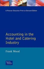 Accounting in the Hotel and Catering Industry by Frank Wood image