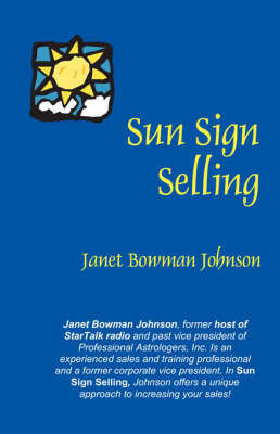 Sun Sign Selling by Janet Bowman Johnson