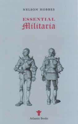 Essential Militaria by Nicholas Hobbes
