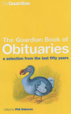 """Guardian"" Book of Obituaries by Phil Osborne"