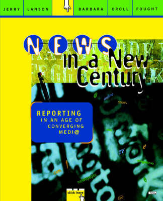 News in a New Century by Jerry Lanson