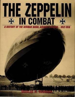 Zeppelin in Combat: a History of the German Naval Airship Division by Douglas H. Robinson image
