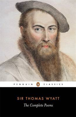 The Complete Poems by Thomas Wyatt