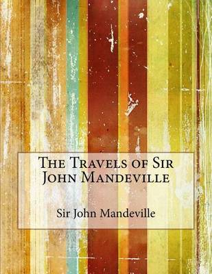 travels of sir john mandeville essay