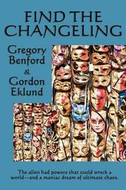 Find the Changeling by Gregory Benford