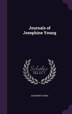 Journals of Josephine Young by Josephine Young image