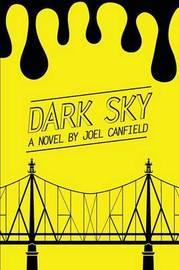 Dark Sky by Joel Canfield