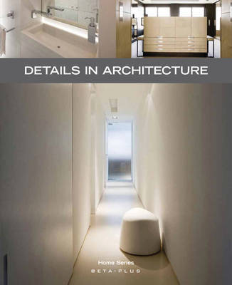 Details in Architecture by Wim Pauwels