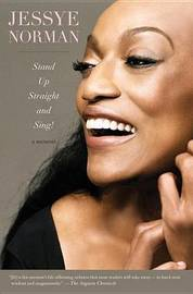 Stand Up Straight and Sing! by Jessye Norman