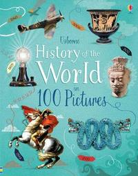 History of the World in 100 Pictures by Rob Lloyd Jones
