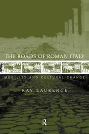The Roads of Roman Italy by Ray Laurence