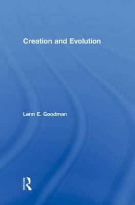 Creation and Evolution by Lenn E Goodman image