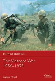 The Vietnam War 1956-1975 by Andy Wiest