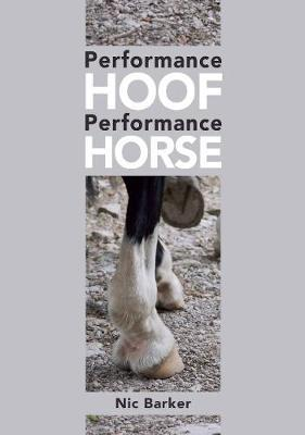 Performance Hoof, Performance Horse by Nic Barker