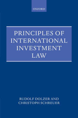 Principles of International Investment Law by Rudolf Dolzer image