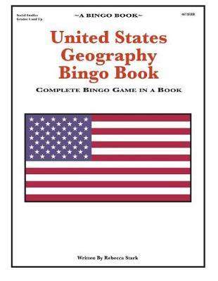 United States Geography Bingo Book by Rebecca Stark