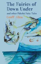 The Fairies of Down Under by Geoff Allen