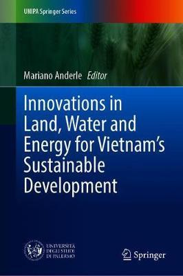 Innovations in Land, Water and Energy for Vietnam's Sustainable Development