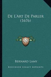 de L'Art de Parler (1676) by Bernard Lamy