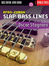 Afro-Cuban Slap Bass Lines by Oscar Stagnaro