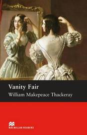 Macmillan Readers Vanity Fair Upper Intermediate Reader by William Makepeace Thackeray image