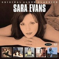 Sara Evans Original Album Classics by Sara Evans