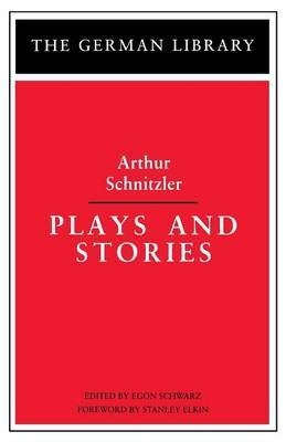 Plays and Stories by Arthur Schnitzler image