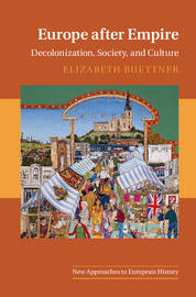 New Approaches to European History: Series Number 51 by Elizabeth Buettner